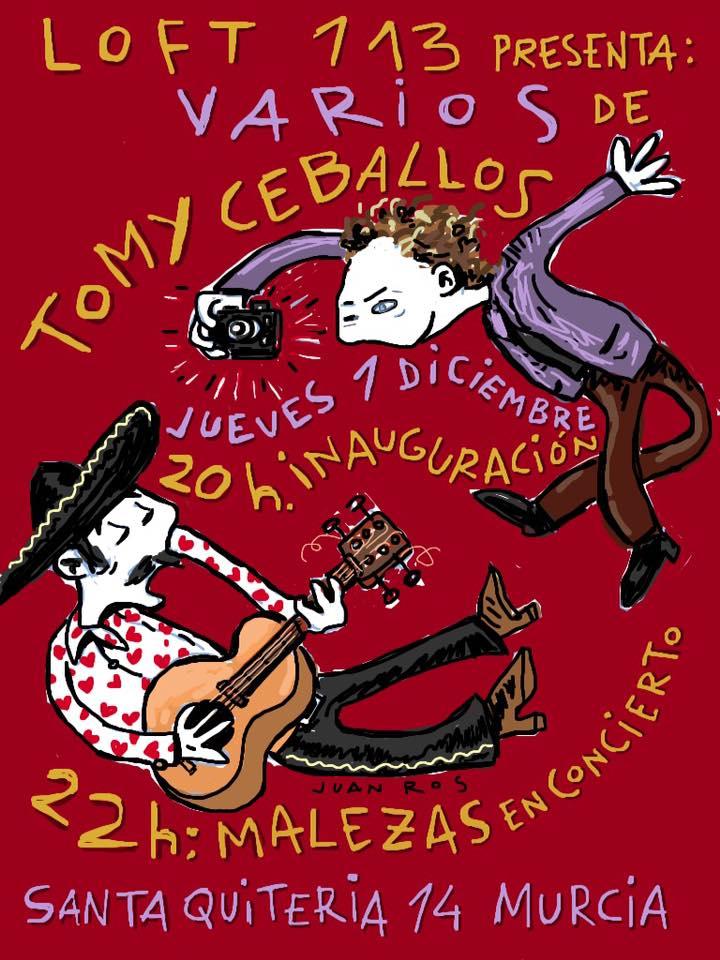Cartel Tomy Ceballos y Malezas, por Juan Ros